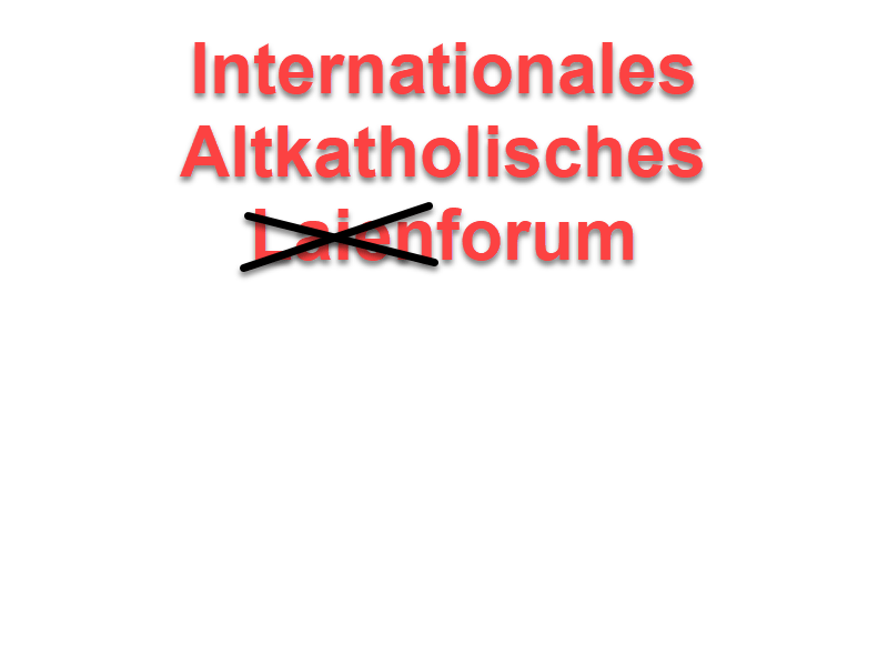 Internationales Altkatholisches Forum